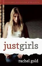 Just Girls by Rachel Gold (2014, Paperback)