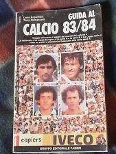 GUIDA AL CALCIO 1983-84 EDIZIONE FABBRI