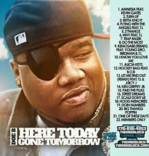 DOE B- 'Here Today, Gone Tomorrow'- Mix CD- Hot!!!