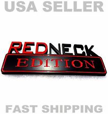 REDNECK EDITION TRUCK EMBLEM LOGO DECAL SIGN car ORNAMENT red black BADGE (NEW)