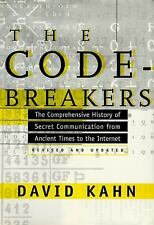 The Codebreakers: The Comprehensive History of Secret Communication from Ancien