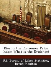 Bias in the Consumer Price Index : What Is the Evidence? by Brent Moulton...