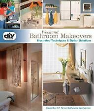 Weekend Bathroom Makeovers, Renovations,BRAND NEW SOFTCOVER BOOK