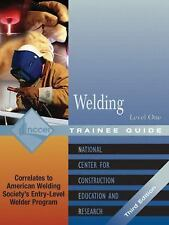 Welding Level 1 Trainee Guide, 3e, Paperback (3rd Edition), NCCER, New Book