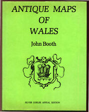 JOHN BOOTH, ANTIQUE MAPS OF WALES - SIGNED BY AUTHOR