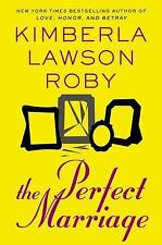 The Perfect Marriage by Kimberla Lawson Roby (2013, Hardcover)