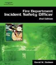 Fire Department Incident Safety Officer by Dodson, David W.