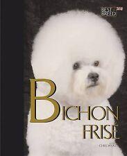 Bichon Frise by Chris Wyatt (Hardback, 2010)