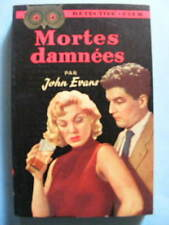 John Evans Mortes Damnées Editions Flammarion Collection Détective Club 1952
