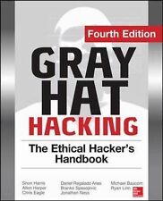 Gray Hat Hacking the Ethical Hacker's Handbook, Fourth Edition by Allen...