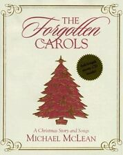 The Forgotten Carols: A Christmas Story and Songs Book & CD