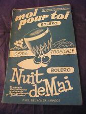 Partition Moi pour toi Veldi Daljan Nuit de Mai    Courquin Ledru 1954 Music