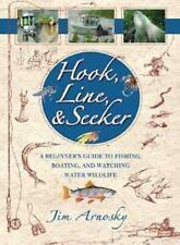 Hook, Line and Seeker: A Beginner's Guide to Fishing, Boating and Watching Wate…
