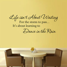 Life Isnt About Waiting For The Storm To Pass Vinyl Wall Sticker Decal Quote Hot