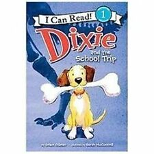 Dixie and the School Trip (I Can Read Book 1)