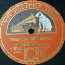 78rpm JOHN McCORMACK thank god for a garden / that tumble down shack in athlone
