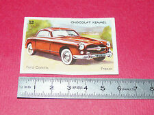 RARE CHROMO CHOCOLAT KEMMEL1955 AUTOMOBILE FORD COMETE FRANCE