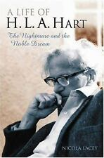 A Life of H. L. A. Hart: The Nightmare and the Noble Dream