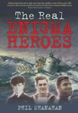 Shanahan  Phil-The Real Enigma Heroes  BOOKH NEW