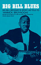 Big Bill Broonzy's Story As Told To Yannick Bruynoghe Learn to Play Music Book