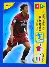 CARD PANINI CALCIO GAME 2006/07 - N. 86 - COMOTTO - TORINO - new
