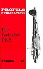 PETLYAKOV PE-2: PROFILE PUBS #216/ NEW PRINT AUGMENTED FACSIMILE ED