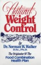 Pure and Simple Natural Weight Loss Control~by Dr. Norman W. Walker~Brand New