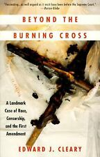 Beyond the Burning Cross : A Landmark Case of Race, Censorship, and the First...