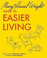 Guide to Easier Living, Wright, Mary, Wright, Russel, Good Book