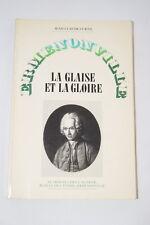 ROUSSEAU ERMENONVILLE LA GLAISE ET LA GLOIRE JEAN CLAUDE CURTIL ILLUSTRE 1978