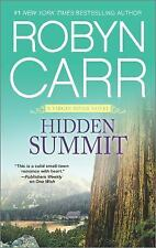 Hidden Summit by Robyn Carr Mass Market Paperback Book (Like New Condition)