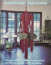 Suspended Elegance Macrame Vintage Pattern Instruction Book Plant Hangers NEW