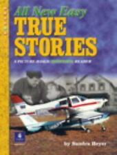 All New Easy True Stories:  A Picture-Based Beginning Reader by Heyer, Sandra