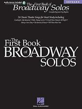 The First Book of Broadway Solos : Soprano (2001, Paperback / Mixed Media)