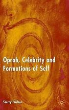 Oprah, Celebrity and Formations of Self