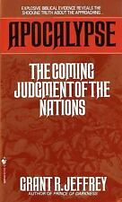 Apocalypse: The Coming Judgment of the Nations by Grant R. Jeffrey
