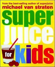 Superjuice for Kids (Superfoods)