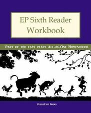 EP Sixth Reader Workbook: Part of the Easy Peasy All-in-One Homeschool