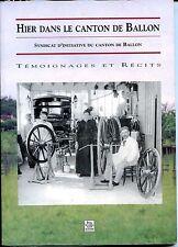 HIER DANS LE CANTON DE BALLON - 2002 - Sarthe - Pays de Loire