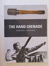 Osprey Book: The Hand Grenade - Weapon 38 by Gordon L. Rottman