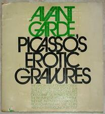 AVANT GARDE ~ PICASSO'S EROTIC GRAVURES ~ PROFUSELY ILLUSTRATED ~ SC
