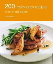 200 Really Easy Recipes: Hamlyn All Color, Pickford, Louise, Good Book