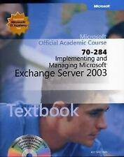 70-284 Implementing and Managing Microsoft Exchange Server 2003 Package