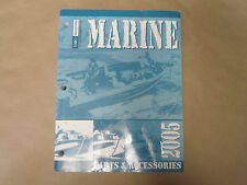 2005 Bell Industries Marine Parts & Accessories Manual HUGE Boat 05