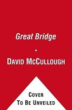 NEW - The Great Bridge: The Epic Story of the Building of the Brooklyn Bridge