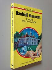 Dashiell HAMMETT - IL BACIO DELLA VIOLENZA , Giallo Mondadori n.428 (1983)