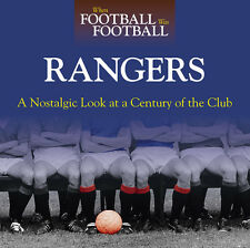 When Football Was Football A Nostalgic look at Glasgow Rangers Photographs book
