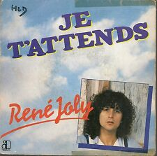 """45 TOURS / 7"""" SINGLE--RENE JOLY--JE T'ATTENDS / BLUES AND SLOW--1980"""