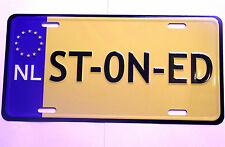 ST-ON-ED number plate Wall plaque sign door cannabis Dutch car man cave stoned