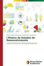 I Mostra de Estudos Do Desenvolvimento by Siedenberg Dieter Rugard and...